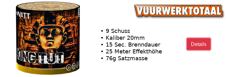 Vuurwerktotaal King Tut / Neuheit 2020